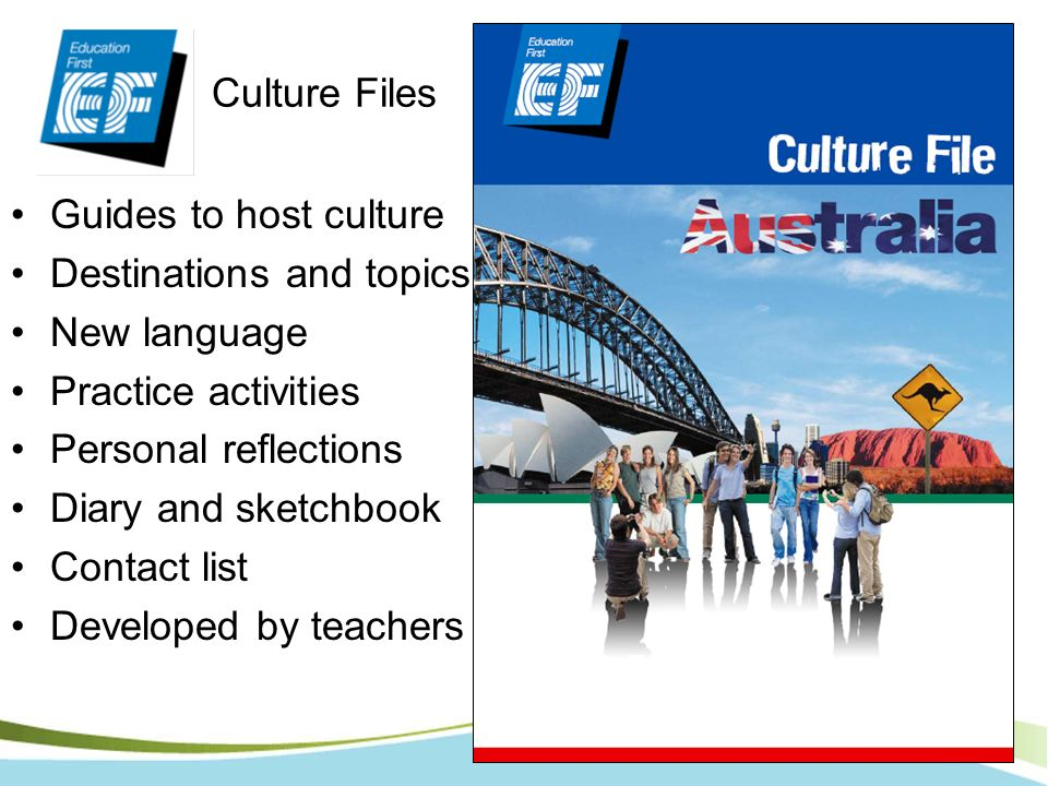Culture FilesGuides to host culture. Destinations and topics. New language. Practice activities. Personal reflections.