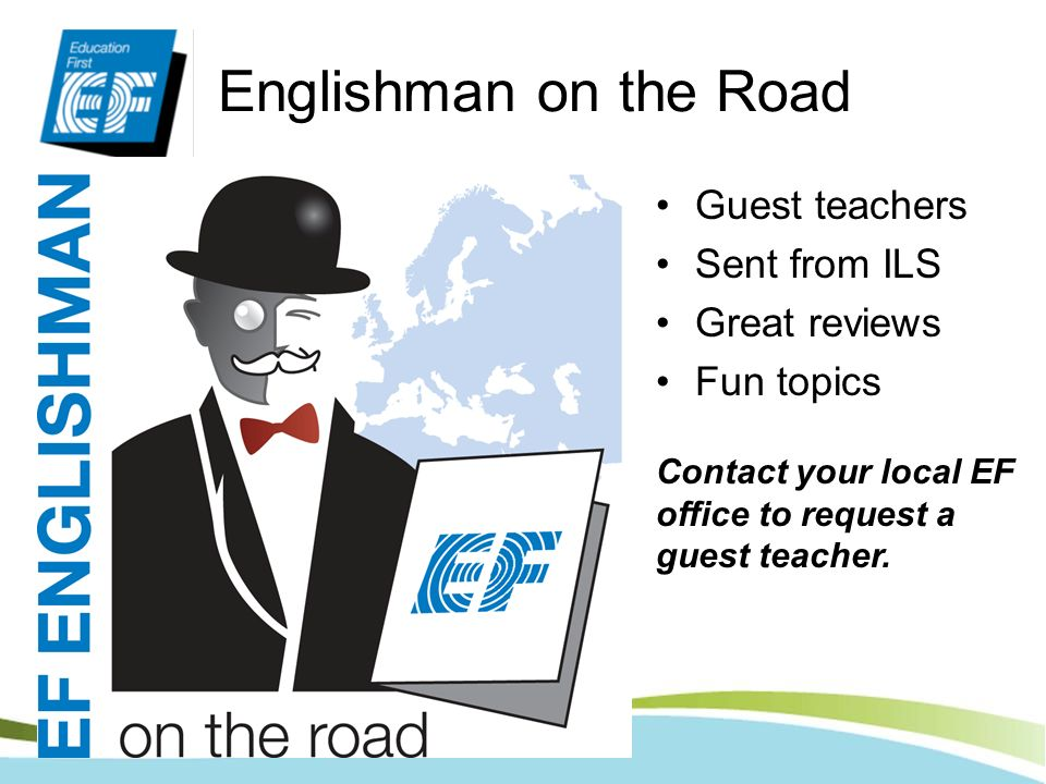 Englishman on the Road Guest teachers Sent from ILS Great reviews