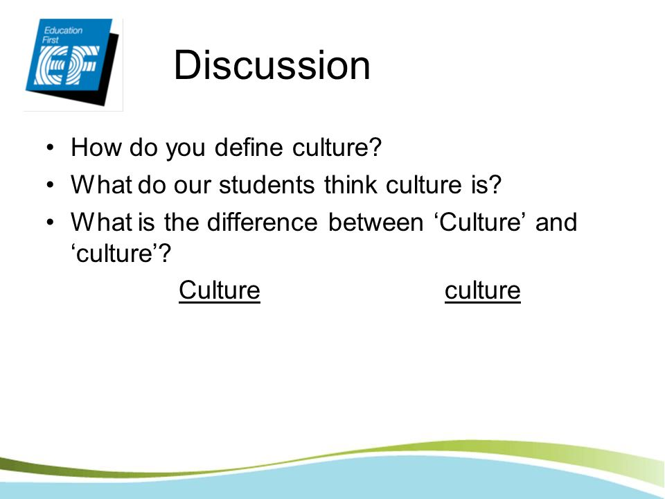 Discussion How do you define culture