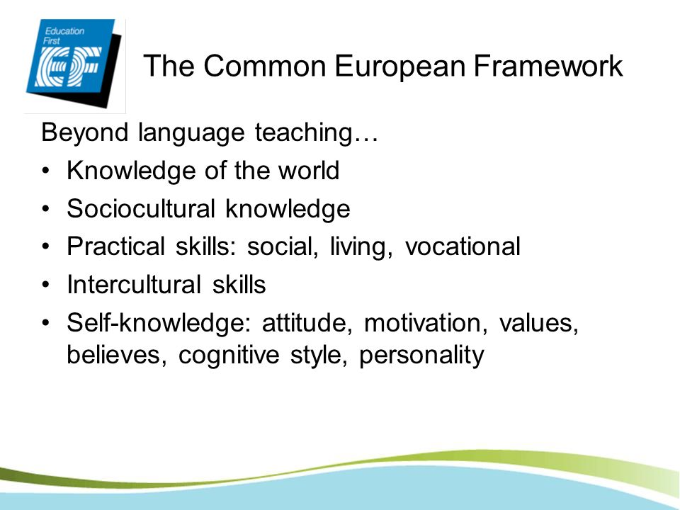 The Common European Framework