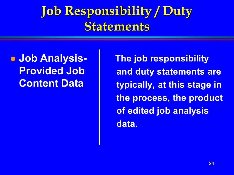 Job Responsibility / Duty Statements
