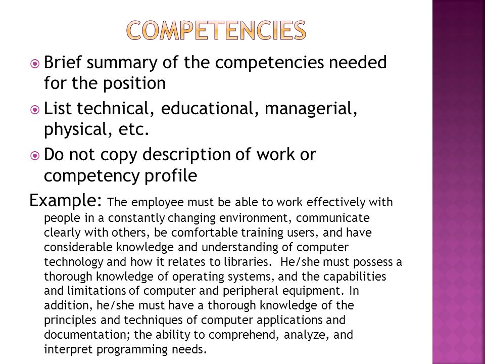 competencies Brief summary of the competencies needed for the position