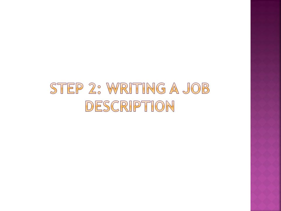 Step 2: writing a job description