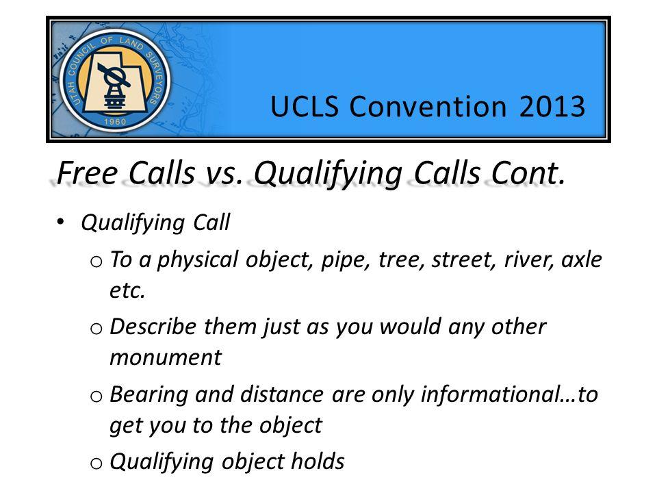Free Calls vs. Qualifying Calls Cont.