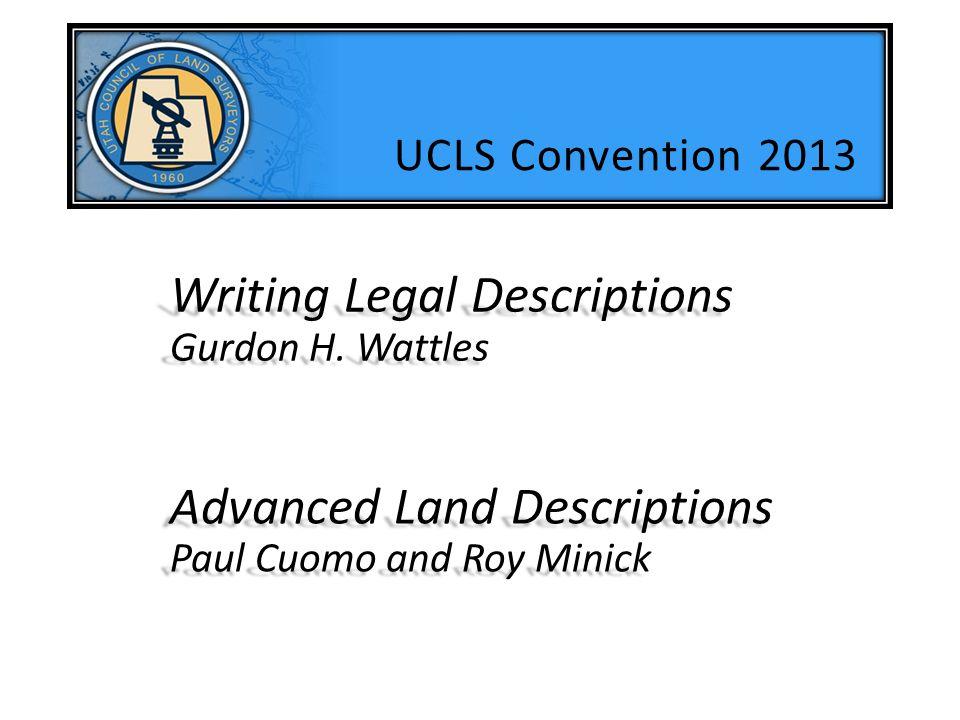 Writing Legal Descriptions Gurdon H. Wattles