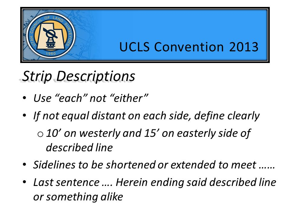 Strip Descriptions UCLS Convention 2013 Use each not either