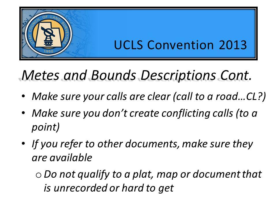 Metes and Bounds Descriptions Cont.