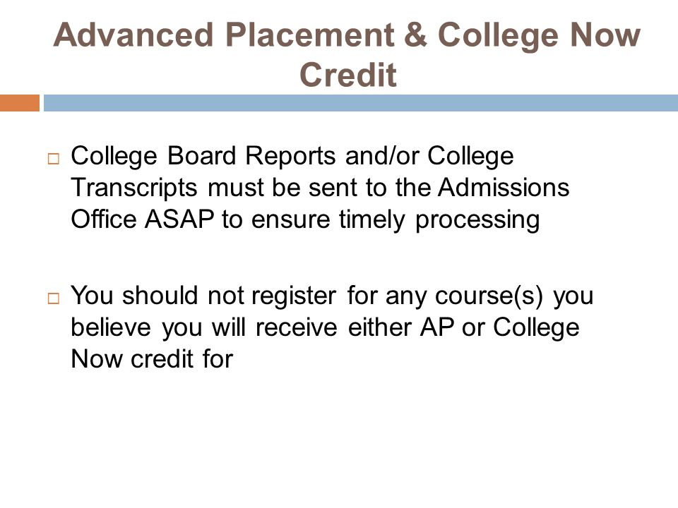 Advanced Placement & College Now Credit