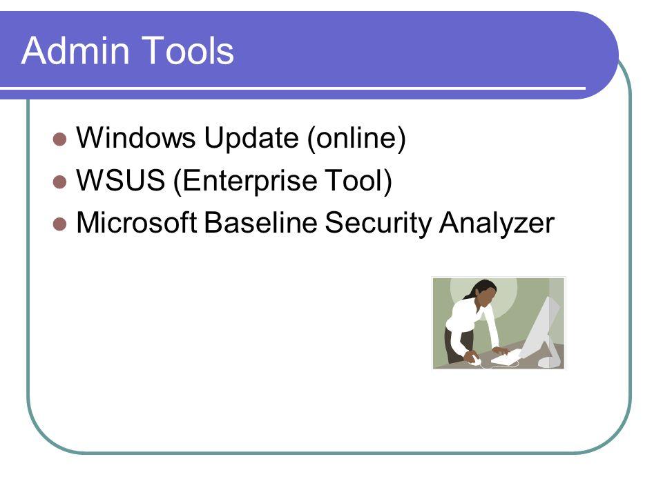 Admin Tools Windows Update (online) WSUS (Enterprise Tool)