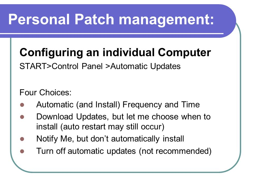 Personal Patch management: