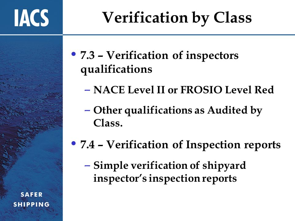 Verification by Class 7.3 – Verification of inspectors qualifications