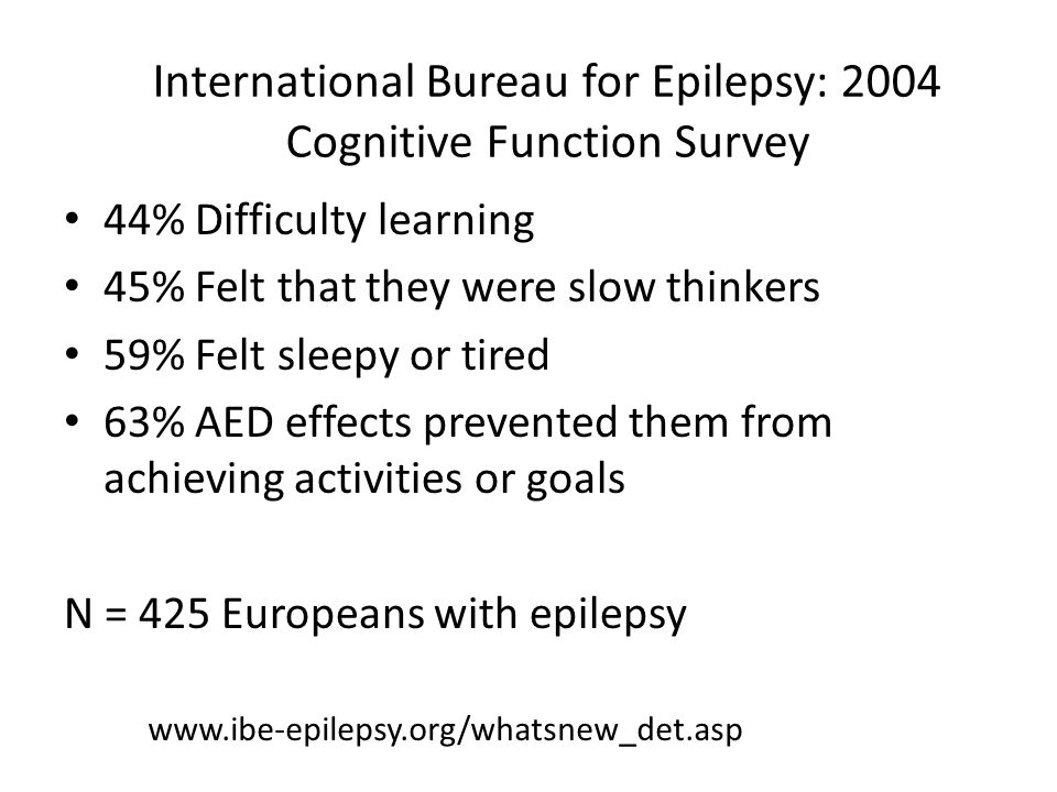 International Bureau for Epilepsy: 2004 Cognitive Function Survey