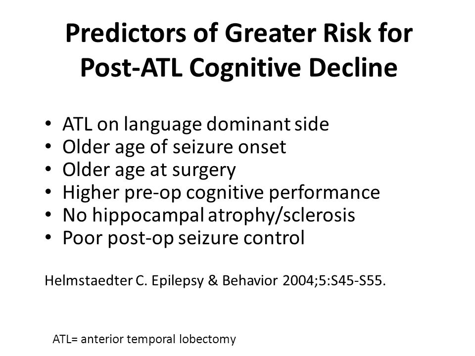 Predictors of Greater Risk for Post-ATL Cognitive Decline