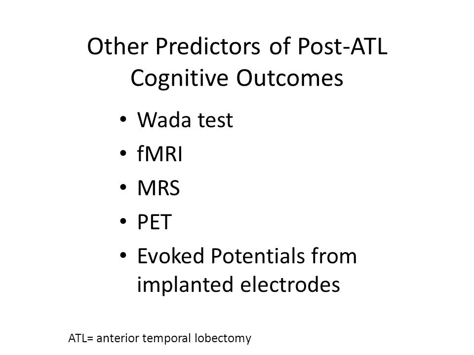 Other Predictors of Post-ATL Cognitive Outcomes