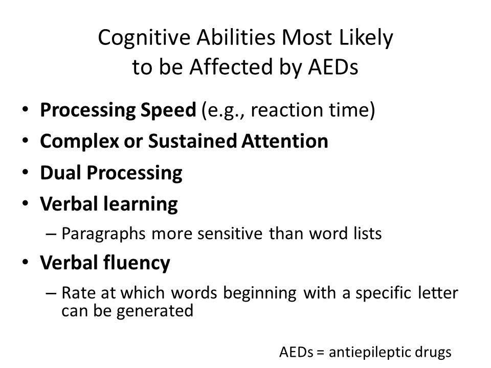 Cognitive Abilities Most Likely to be Affected by AEDs