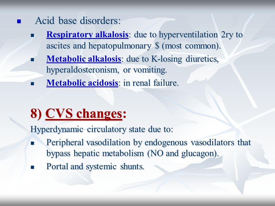 8) CVS changes: Acid base disorders: