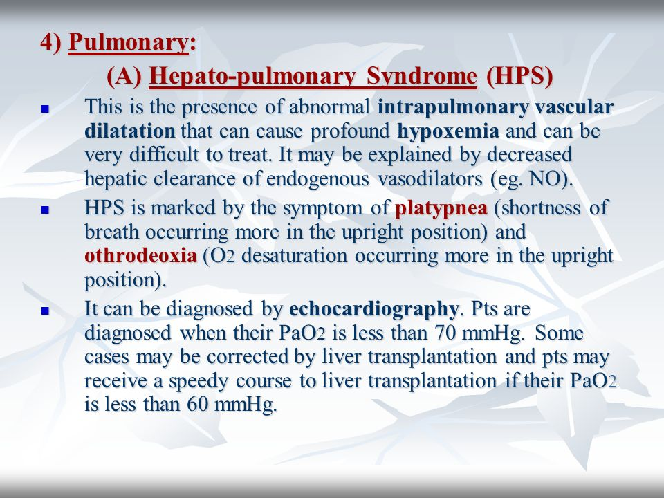 (A) Hepato-pulmonary Syndrome (HPS)