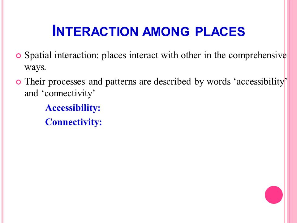 Interaction among places