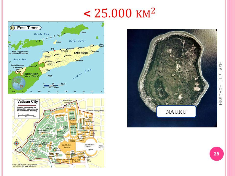 < 25.000 km2 Hô Kim Thi - HCMUSSH NAURU