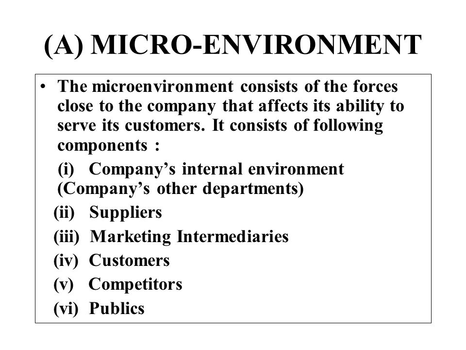 macro and microenvironment of company Influence of macro-environmental factors to the process  company expands, this perspective becomes of critical importance for.
