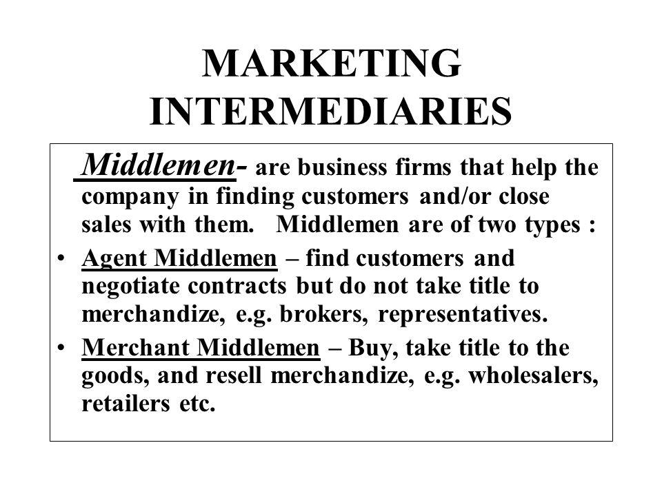 MARKETING INTERMEDIARIES