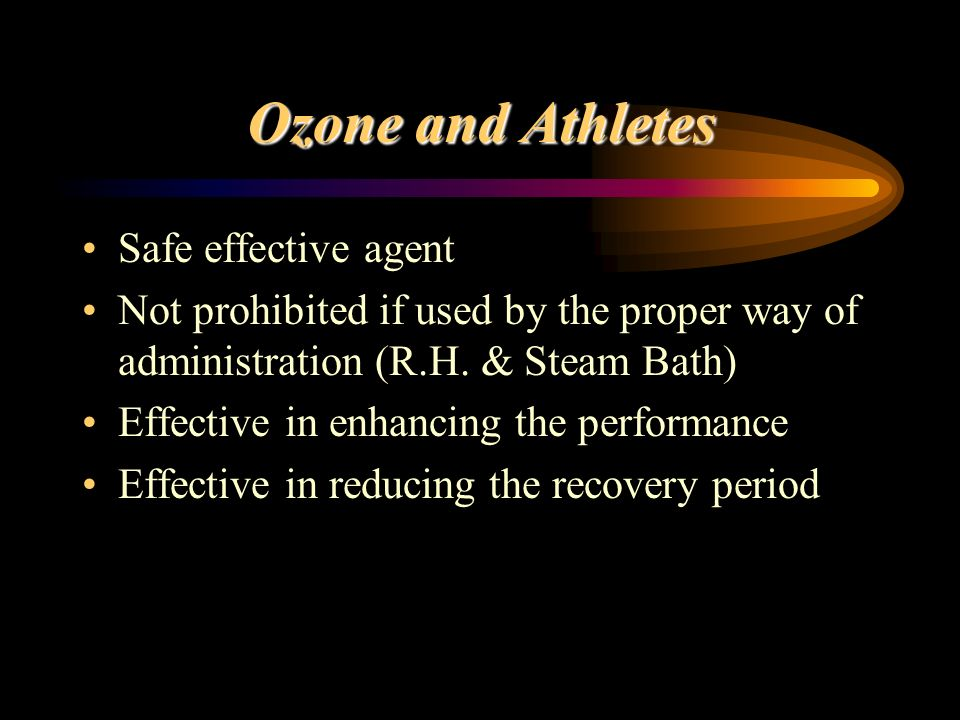 Ozone and Athletes Safe effective agent