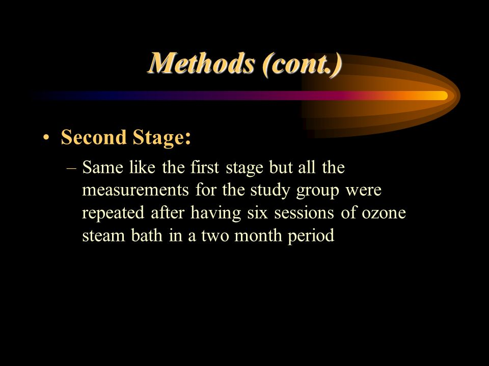 Methods (cont.) Second Stage: