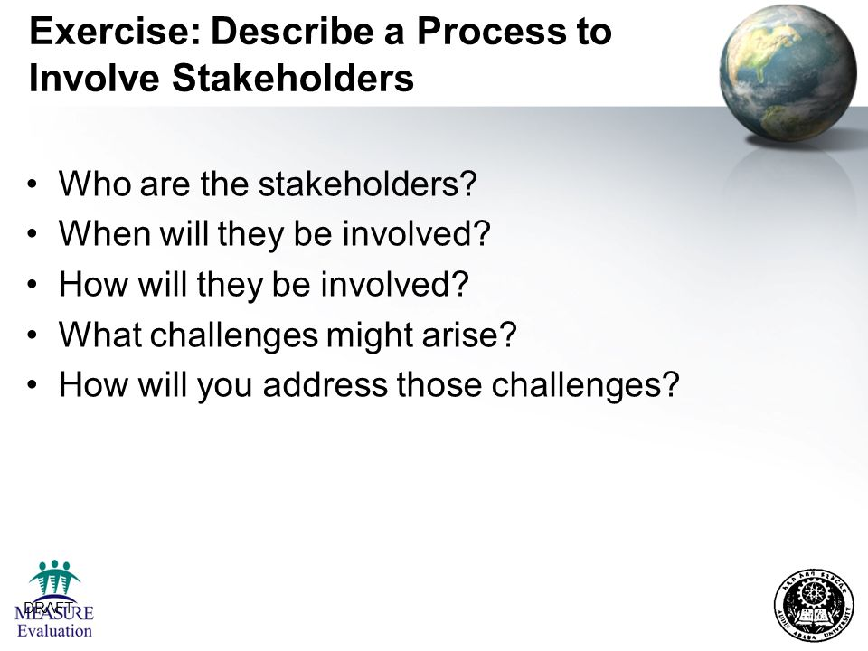 Exercise: Describe a Process to Involve Stakeholders