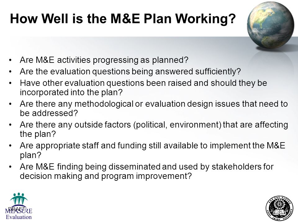 How Well is the M&E Plan Working