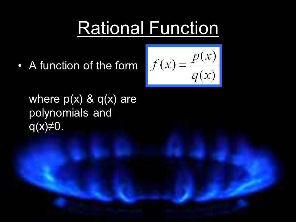 Rational Function A function of the form