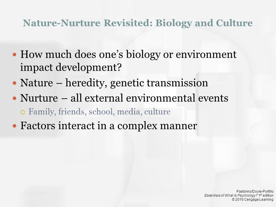 Nature-Nurture Revisited: Biology and Culture