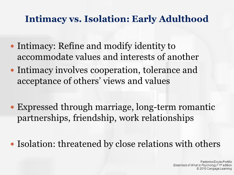 Intimacy vs. Isolation: Early Adulthood