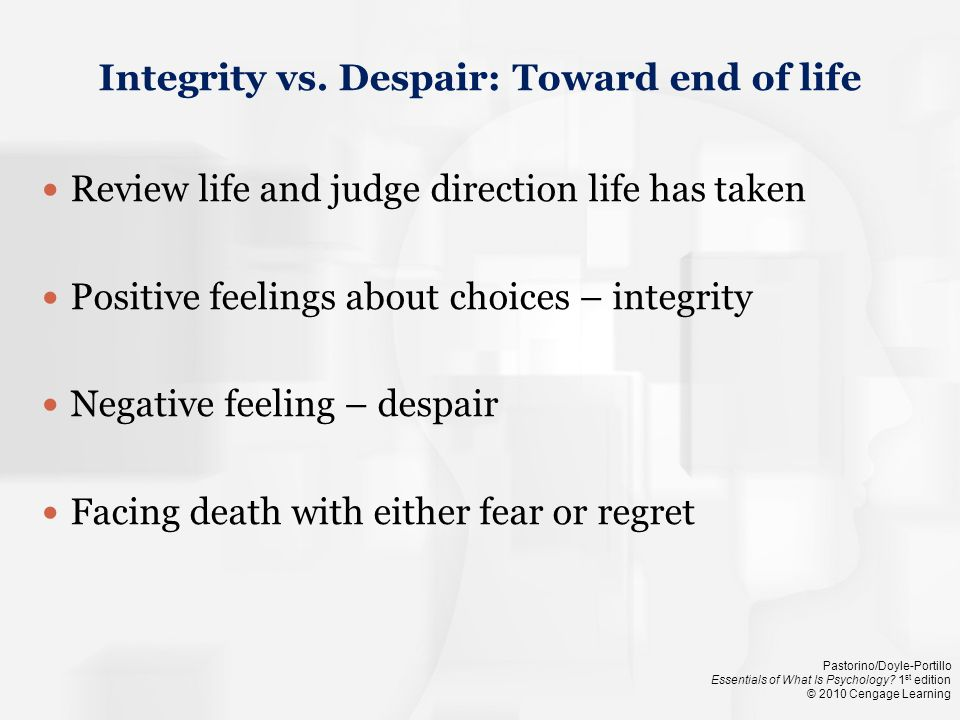 Integrity vs. Despair: Toward end of life