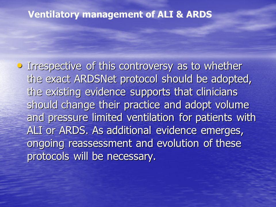Ventilatory management of ALI & ARDS
