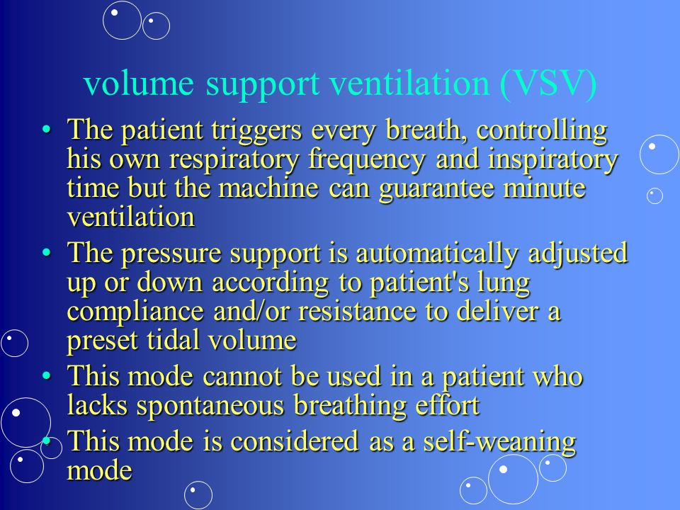 volume support ventilation (VSV)