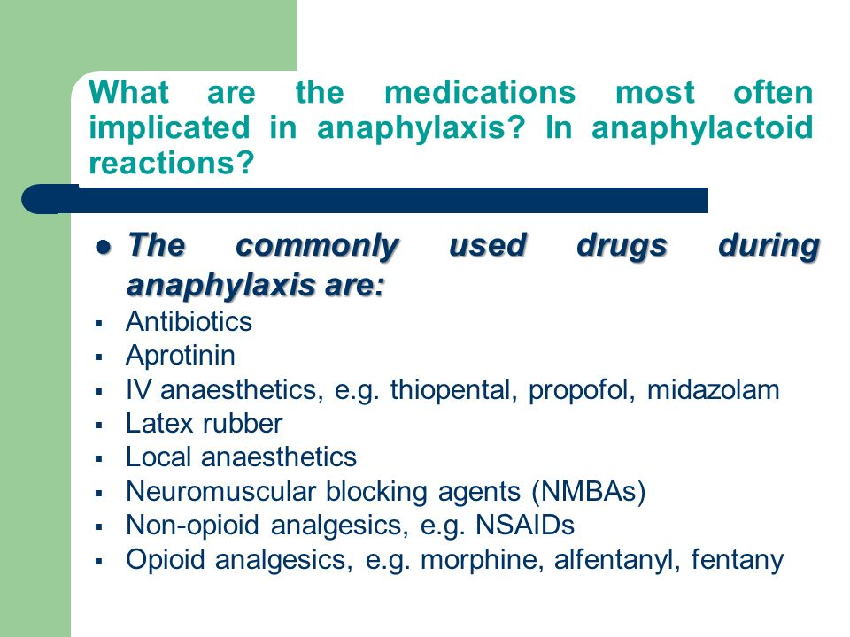 The commonly used drugs during anaphylaxis are:
