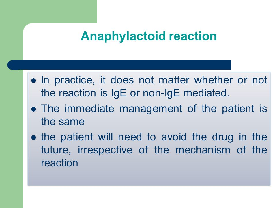 Anaphylactoid reaction