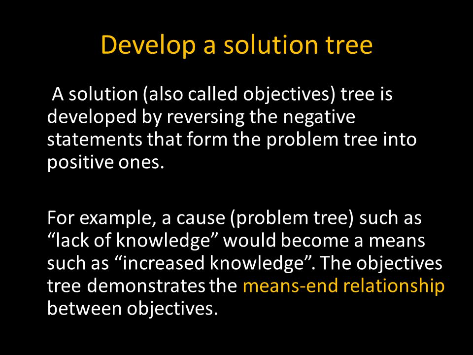 Develop a solution tree