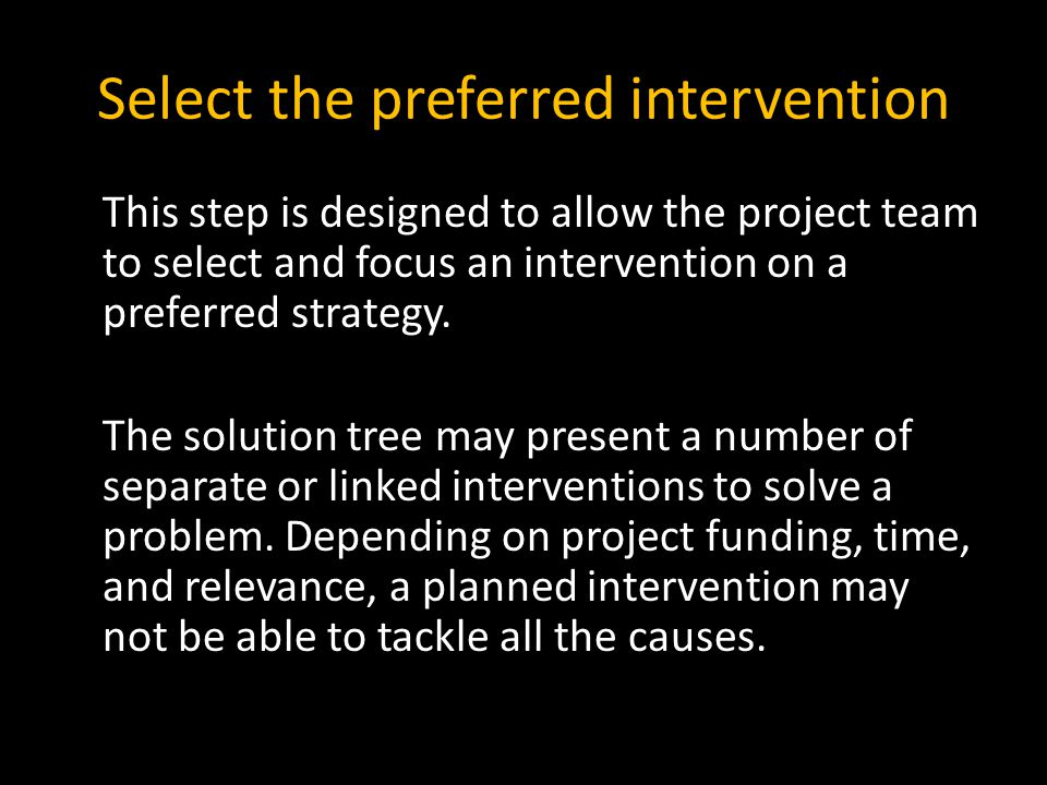 Select the preferred intervention