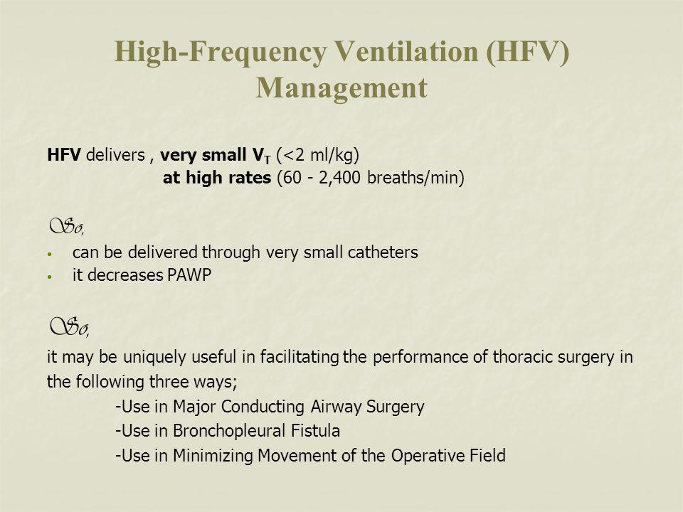 High-Frequency Ventilation (HFV) Management