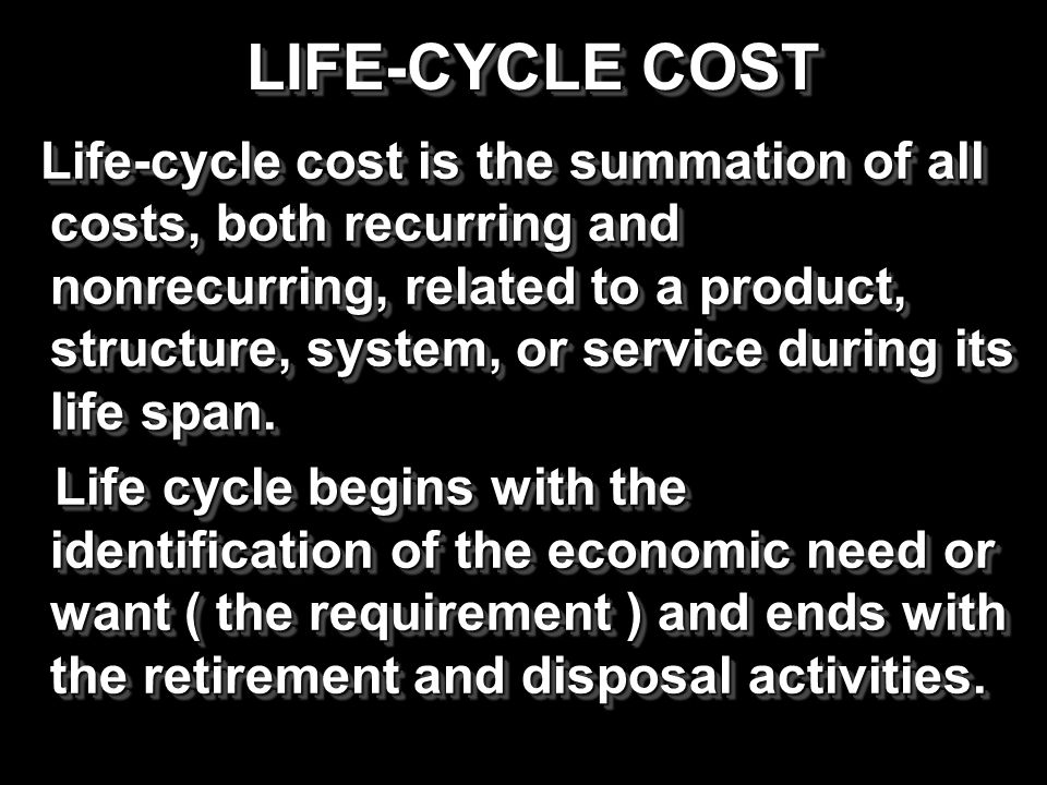 LIFE-CYCLE COST