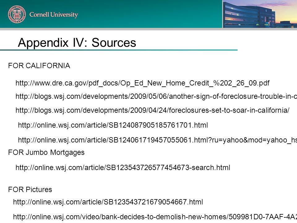 Appendix IV: Sources FOR CALIFORNIA