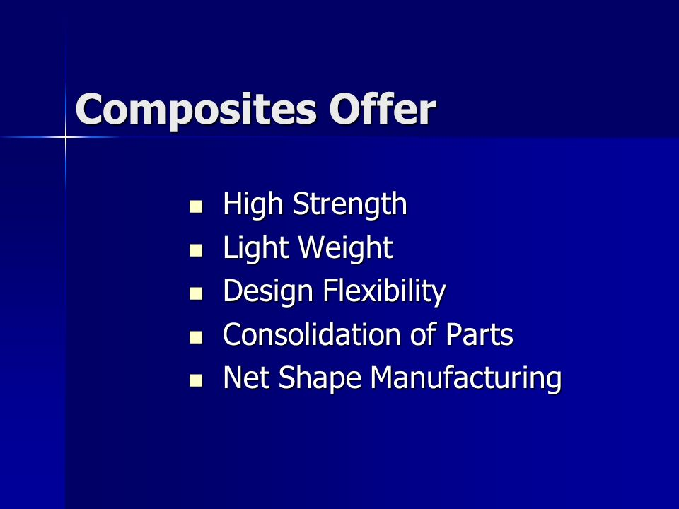 Composites Offer High Strength Light Weight Design Flexibility