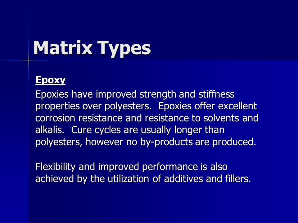 Matrix Types Epoxy.