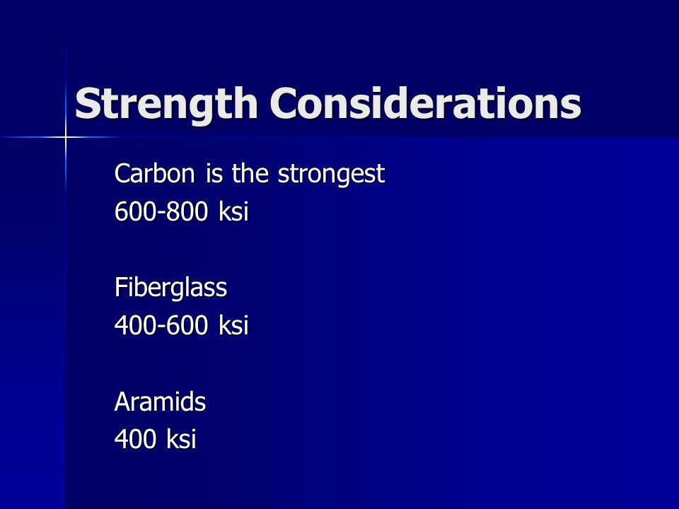 Strength Considerations