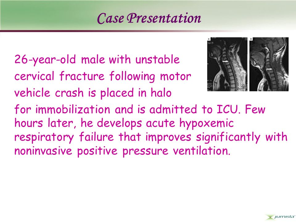 Case Presentation 26-year-old male with unstable