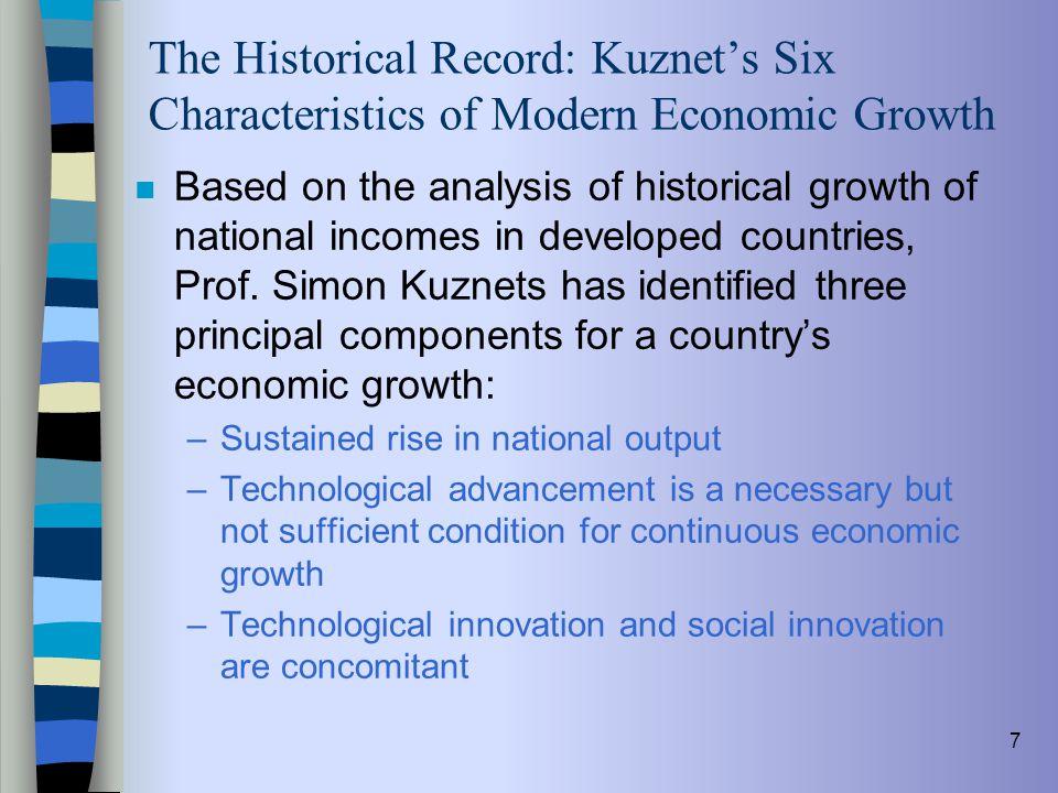 The Historical Record: Kuznet's Six Characteristics of Modern Economic Growth