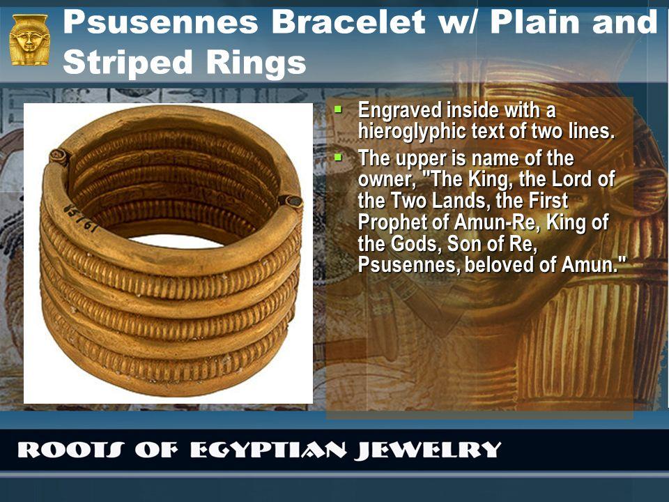 Psusennes Bracelet w/ Plain and Striped Rings