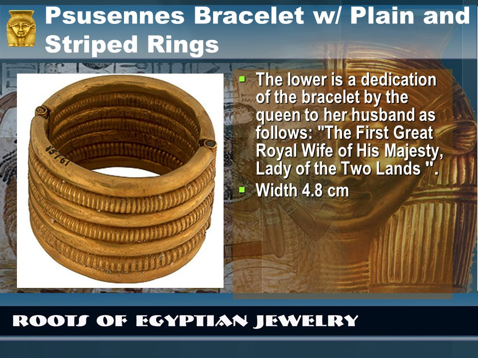 Psusennes Bracelet w/ Plain and Striped Rings