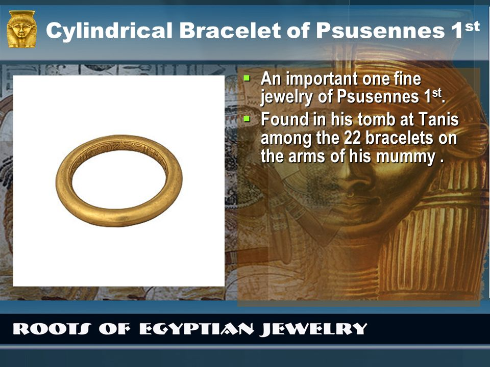Cylindrical Bracelet of Psusennes 1st